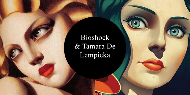 Bioshock & Tamara De Lempicka