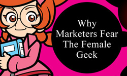 why-marketers-fear-the-female-geek-featured