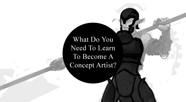 what-to-learn-to-become-a-concept-artist