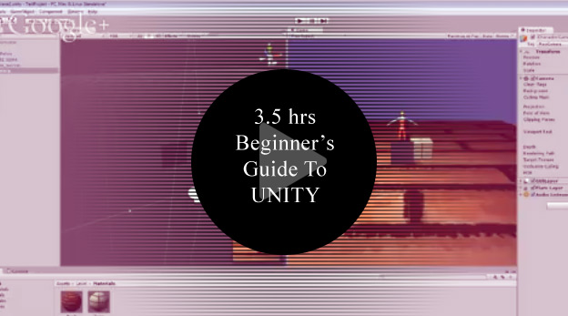 3.5hrs Beginner's Guide To UNITY